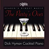 The Party's Over: Dick Hyman Cocktail Piano