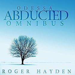 The Abducted Odessa Omnibus