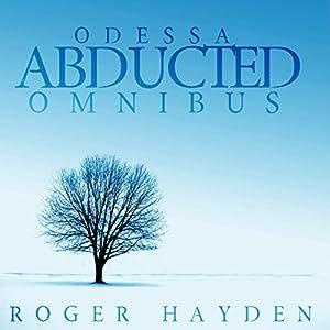 The Abducted Odessa Omnibus Audiobook