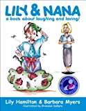 Lily and Nana, Lily Hamilton and Barbara Myers, 0929915380