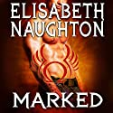 Marked: Eternal Guardians, Book 1 Audiobook by Elisabeth Naughton Narrated by Elizabeth Wiley