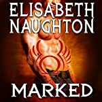 Marked: Eternal Guardians, Book 1 | Elisabeth Naughton