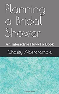 the ultimate bridal shower idea book how to have a fun fabulous