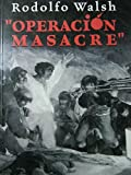 img - for Operacion Masacre (Espejo de La Argentina) (Spanish Edition) book / textbook / text book