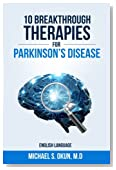 10 Breakthrough Therapies for Parkinson's Disease: English Edition