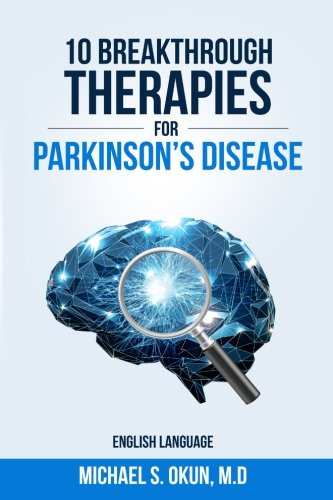 10-breakthrough-therapies-for-parkinsons-disease-english-edition