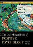 The Oxford Handbook of Positive Psychology (Oxford Library of Psychology)