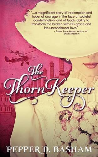 Book: The Thorn Keeper (Penned in Time Book 2) by Pepper D. Basham