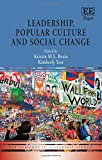img - for Leadership, Popular Culture and Social Change (New Horizons in Leadership Studies series) book / textbook / text book
