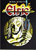 Elric of Melnibone, Michael Moorcock and Roy Thomas, 091541905X