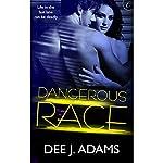 Dangerous Race | Dee J. Adams