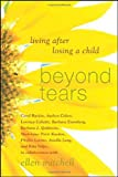 img - for Beyond Tears: Living After Losing a Child book / textbook / text book