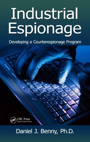 Download Industrial Espionage: Developing a Counterespionage Program Pdf