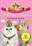 Princesses Sticker Book: Over 250 Stickers (Star Paws Animal Dress-Up)