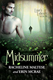 Midsummer (Love's Labours Book 1)