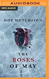 The Roses of May (The Collector Trilogy)