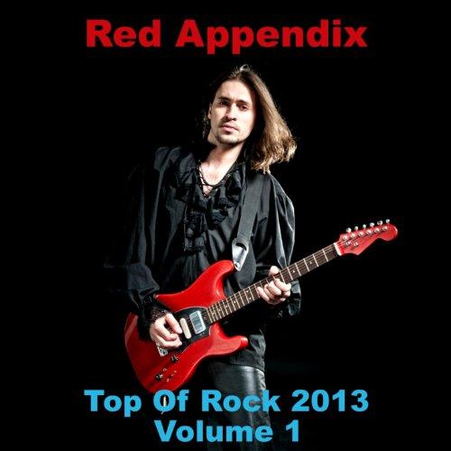Top of Rock 2013, Vol. 1 - 2013 Top Songs Rock Of