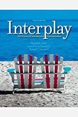 Interplay: The Process of Interpersonal Communication Paperback
