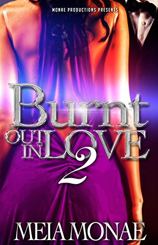 Burnt Out In Love 2