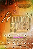 A Million Suns, Beth Revis, 1595145370
