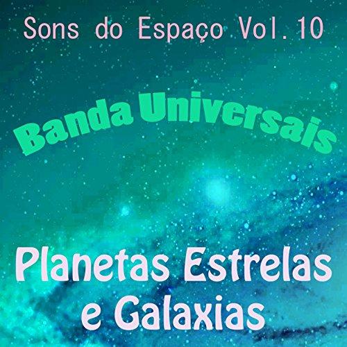Sons do Espao, Vol. 10 (Planetas Estrelas e Galaxias)