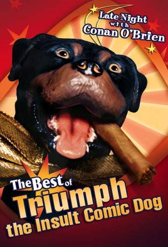 Late Night with Conan O'Brien - The Best of Triumph the Insult Comic Dog (Best Triumph The Insult Comic Dog)
