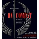 On Combat: The Psychology and Physiology of Deadly Conflict in War and in Peace