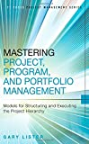 Mastering Project, Program, and Portfolio Management 1st Edition