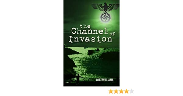 Channel of Invasion (The Tremayne Triology)