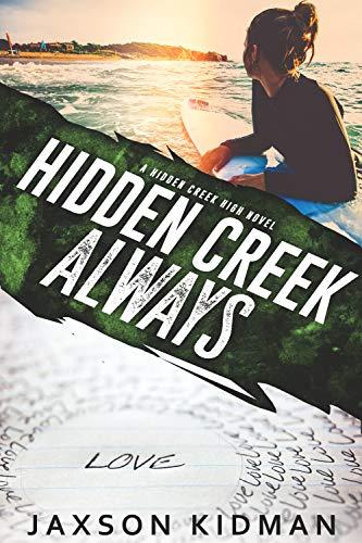 Hidden Creek Always (Hidden Creek High Book 8)