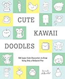 Cute Kawaii Doodles (Guided Sketchbook): 100 Super-Cute Characters to Draw Using Only a Ballpoint Pen