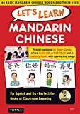 Let's Learn Mandarin Chinese Kit: 64 Basic Mandarin Chinese Words and Their Uses (Flashcards, Audio CD, Games & Songs, Learning Guide and Wall Chart)