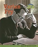 Varian Fry: Hero Of The Holocaust (American