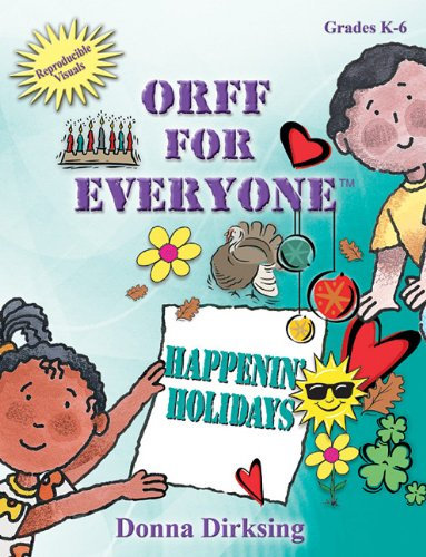 Orff for Everyone: Happenin' -