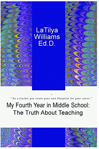 My Fourth Year in Middle School: The Truth About Teaching