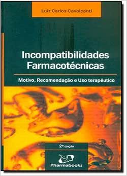 Incompatibilidades Farmacotécnicas na Farmácia Magistral