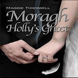 Moragh, Holly's Ghost Audiobook