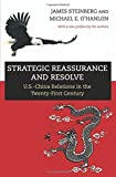 img - for Strategic Reassurance and Resolve: U.S.-China Relations in the Twenty-First Century by Steinberg, James, O`Hanlon, Michael E.(August 25, 2015) Paperback book / textbook / text book