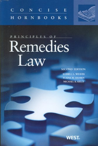 Principles of Remedies Law (Concise Hornbook Series)