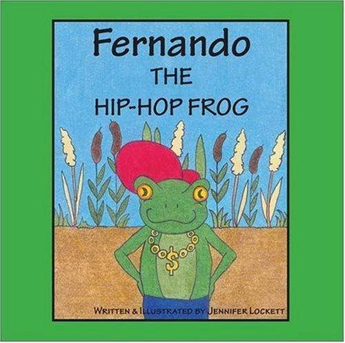 Fernando The Hip-Hop Frog