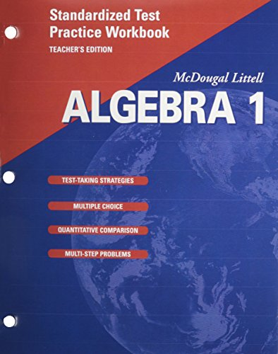 McDougal Littell Algebra 1: Standardized Test Practice Workbook, Teacher's Edition