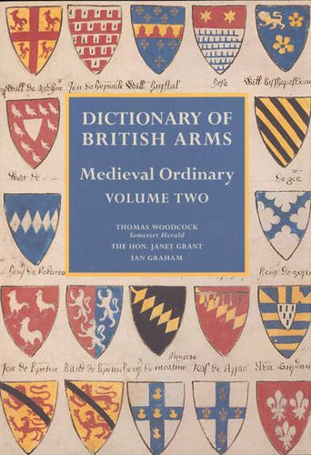 - Dictionary of British Arms: Medieval Ordinary Volume II