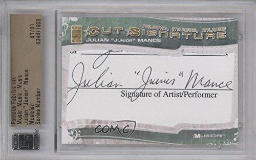 "Julian""""Junior"""" Mance Aftermarket Auto Manufacturer Cut Signature #1/1 (Trading Card) 2012 Famous Fabrics Ink Music, Music, Music - Cut Signatures #344"