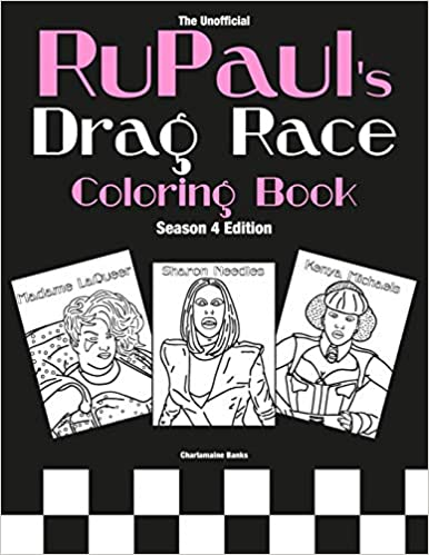 Rupaul's Drag Race Coloring Book: Season 4 Edition por Charlamaine Banks epub