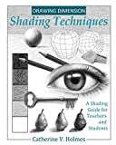 Drawing Dimension - Shading Techniques: A Shading