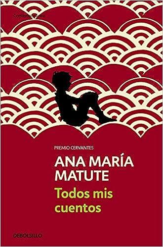 Amazon.com: Todos mis cuentos (Contemporanea / Contemporary ...