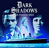 The Phantom Bride (Dark Shadows)