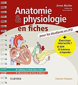 Anatomie et physiologie en fiches Pour les étudiants en IFSI: Avec un site Internet d'entraînements interactifs (French Edition)