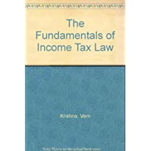 The Fundamentals of Income Tax Law