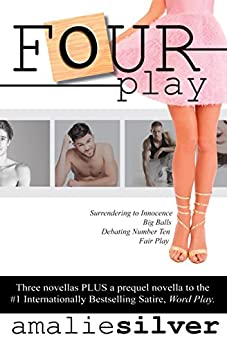 Four Play: A Collection of Novellas by [Silver, Amalie]